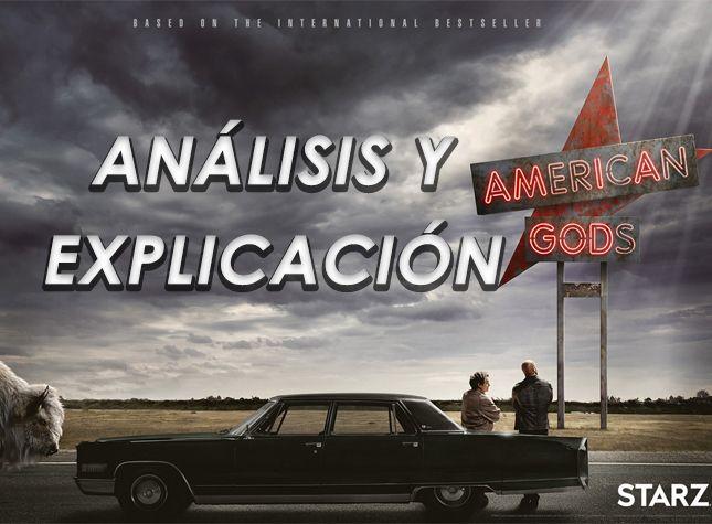 ANÁLISIS AMERICAN GODS 2