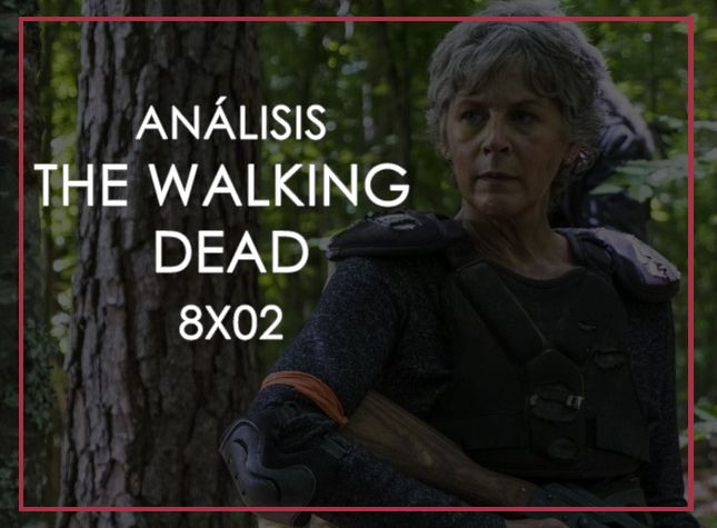 Análisis The Walking Dead 8x02