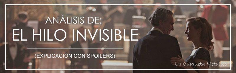 análisis El hilo invisible (explicación del final con spoilers)
