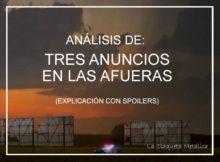 análisis tres anuncios en las afueras (explicación del final con spoilers)