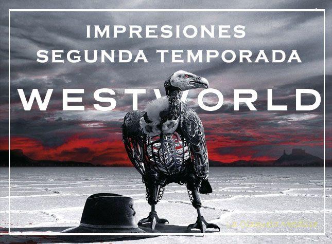 westworld impresiones t2