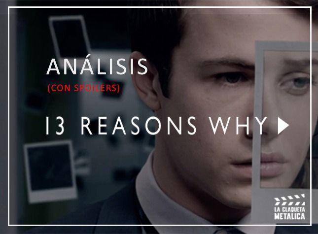 análisis de 13 razones (explicaciónd el final con spoilers)
