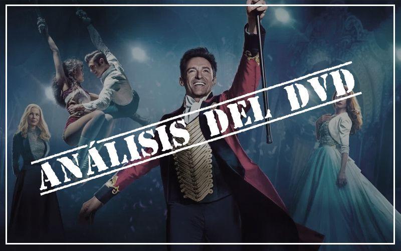 análisis del dvd el gran showman