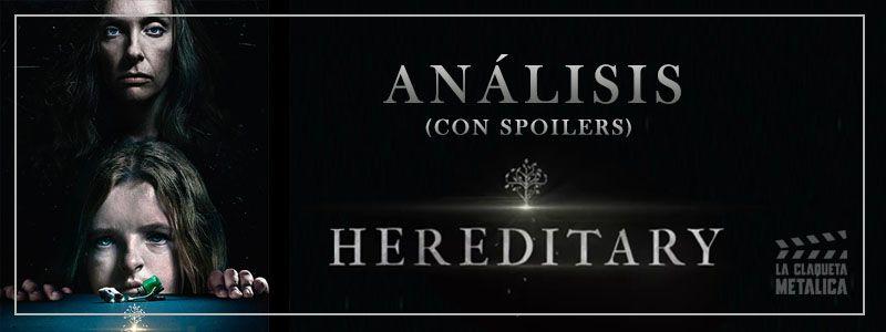 ANALISIS HEREDITARY LARGO BUENO