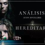 análisis Hereditary (explicación del final con spoilers)