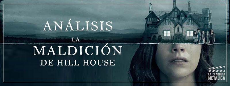 Análisis de 'La maldición de Hill House' [Haunting of Hill House] (Explicación del final con spoilers)