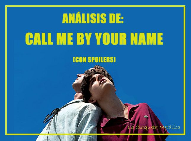 ANALISIS CALL ME BY YOUR NAME 1