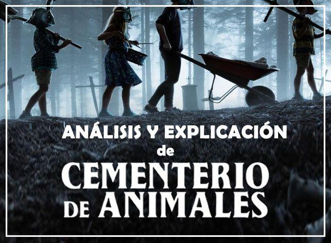 análisis cementerio de animales 2019 (pet sematary) explicación del final con spoilers