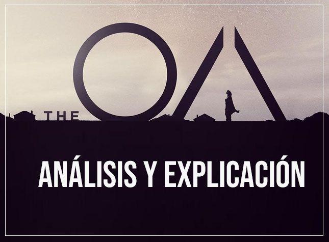 análisis 'The OA' de Netflix explicación del final con spoilers