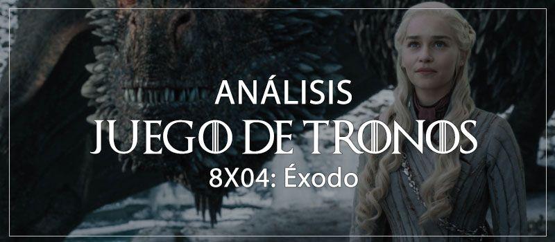Análisis \'JUEGO DE TRONOS 8X04\': Explicación con spoilers ...